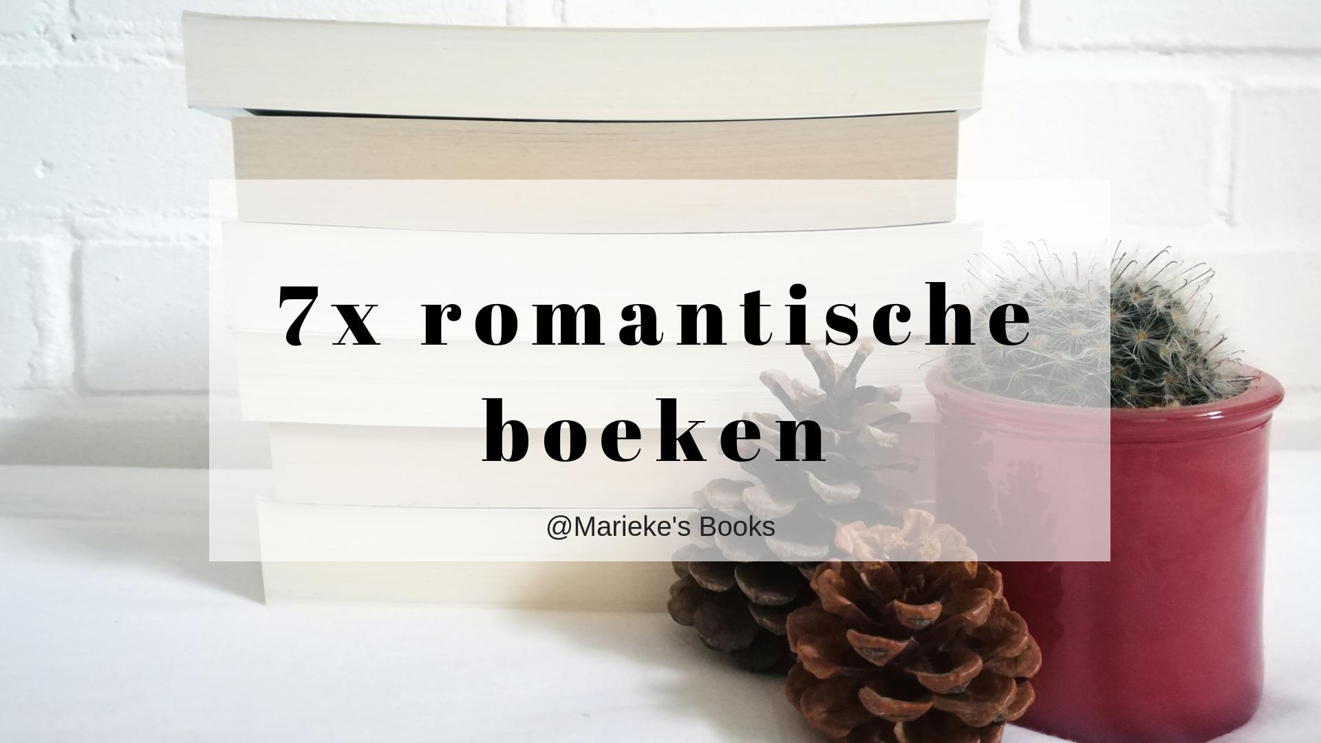 7x romantische boeken voor Valentijnsdag | Marieke's Books