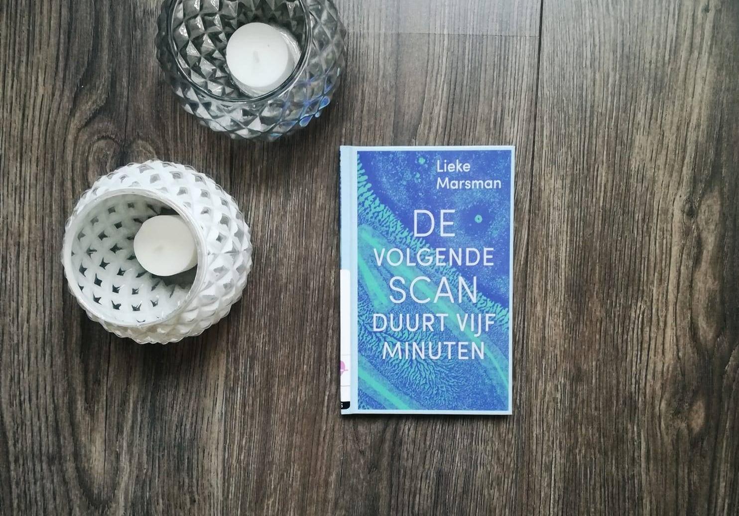 De volgende scan duurt vijf minuten - Lieke Marsman   Marieke's Books
