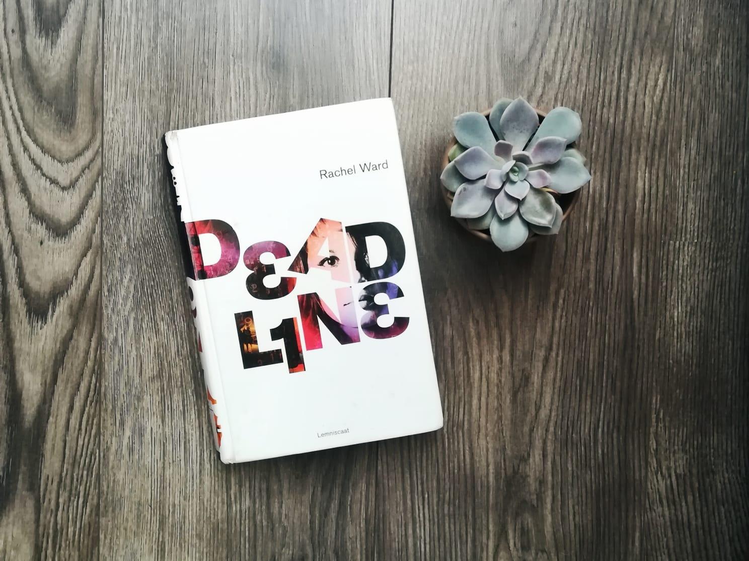 Deadline - Rachel Ward recensie | Marieke's Books