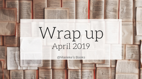 Wrap up april 2019 | Marieke's Books
