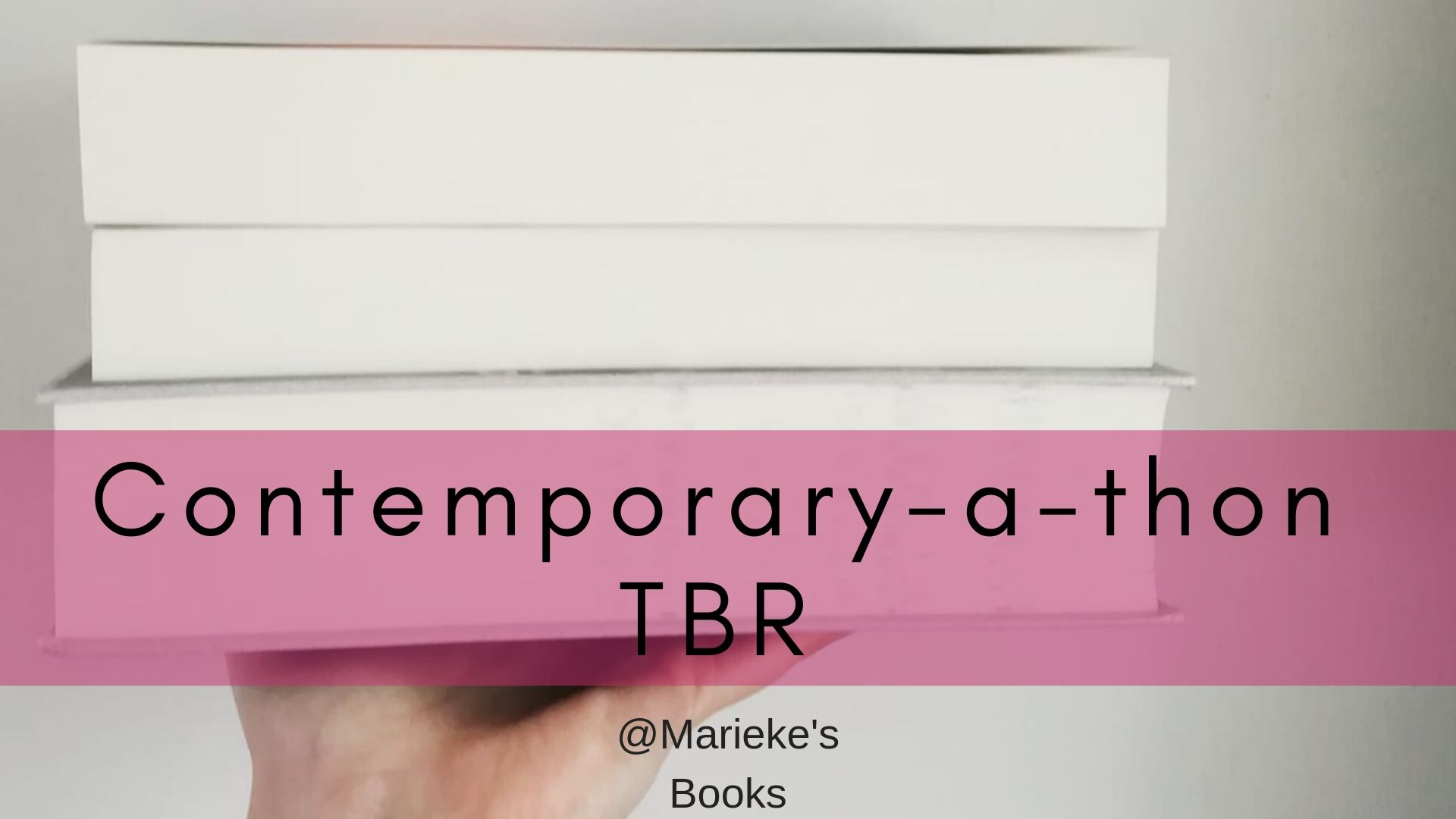 Contemporary-a-thon TBR | Marieke's Books