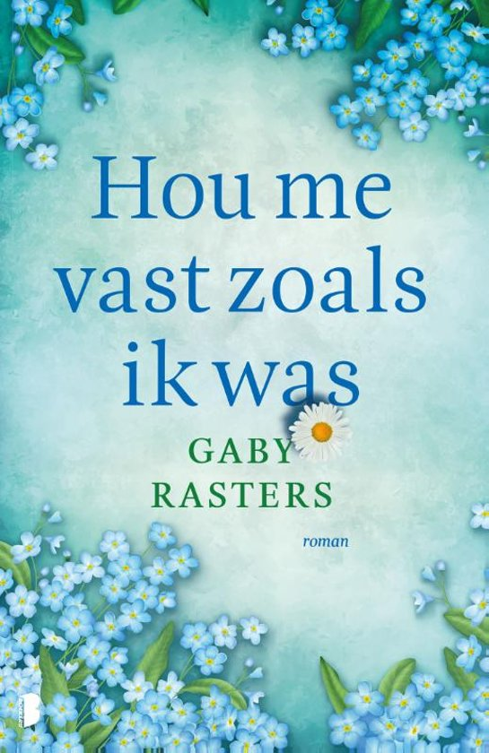 hou me vast zoals ik was - Gaby Rasters | Marieke's Books