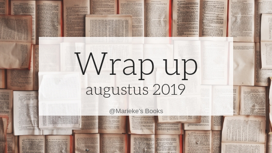 Wrap up augustus 2019 | Marieke's Books