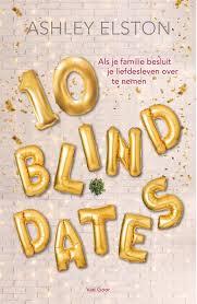 10 blind dates - Ashley Elston | Marieke's Books