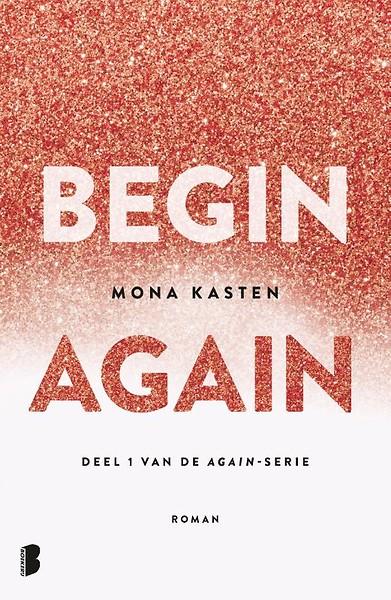 begin again - mona kasten | Marieke's Books