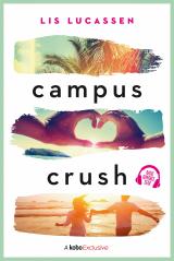 Campus Crush - Lis Lucassen