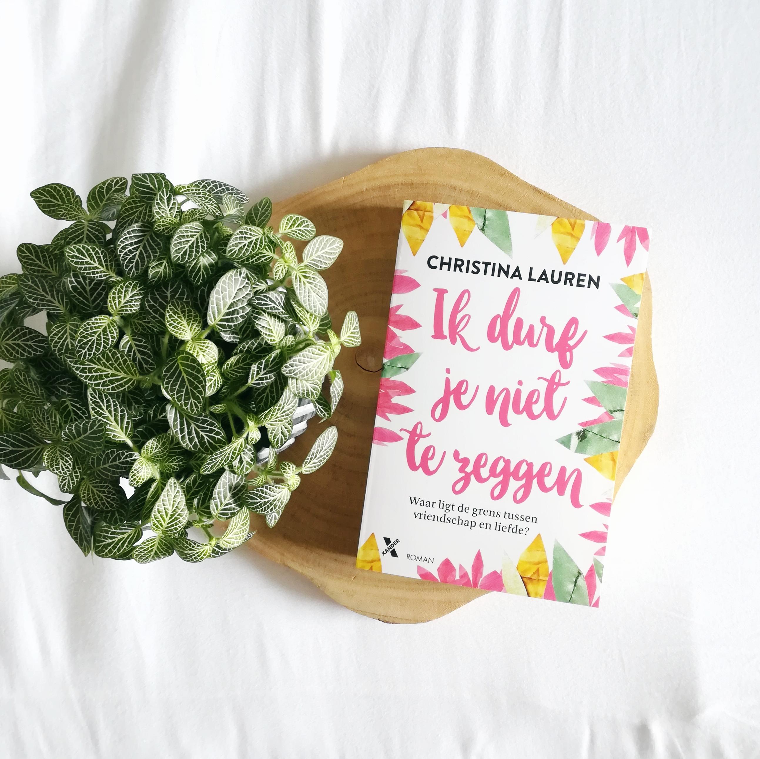 Ik durf je niet te zeggen - Christina Lauren | Marieke's Books recensie